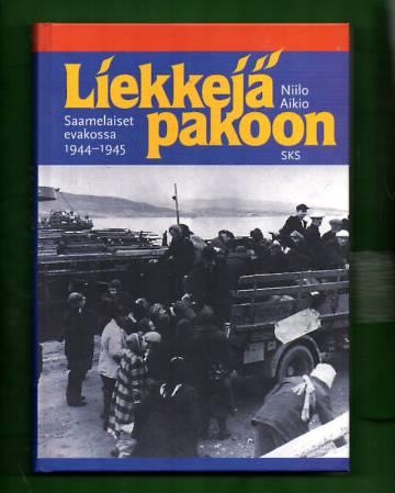 Liekkejä pakoon - Saamelaiset evakossa 1944-1945