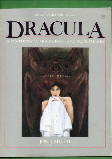 Marvel Graphic Novel - Dracula: A Symphony in Moonlight and Nightmares