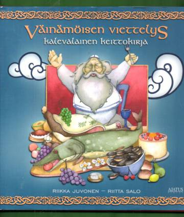 Väinämöisen viettelys - Kalevalainen keittokirja