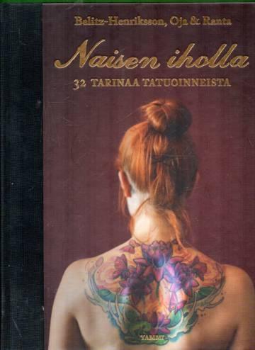 Naisen iholla - 32 Tarinaa tatuoinneista