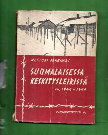 Suomalaisessa keskitysleirissä vv. 1940-44