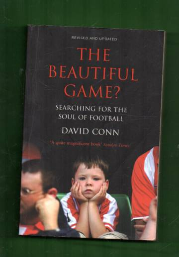 The Beautiful Game? - Searching for the Soul of Football