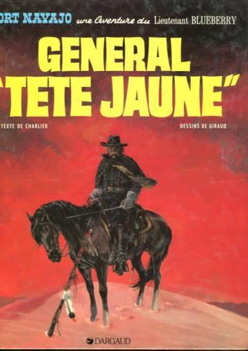 """Blueberry 10 - Général """"Tête Jaune"""" (ranskankielinen)"""