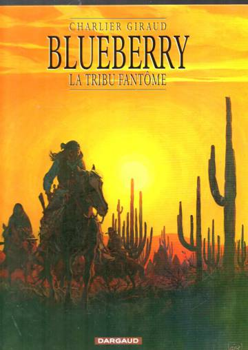 Blueberry 20 - La Tribu fantôme (ranskankielinen)