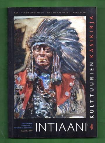 Intiaanikulttuurien käsikirja - Kulttuurin, historian ja politiikan sanastoa