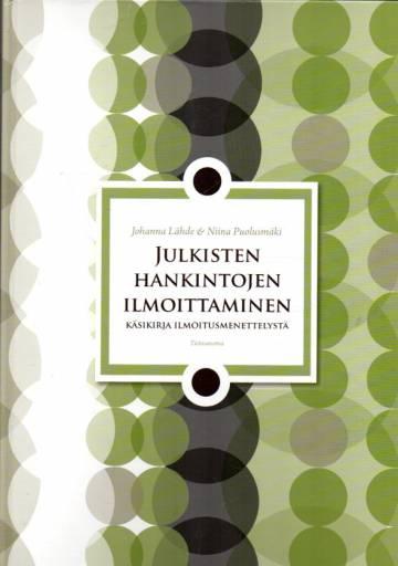 Julkisten hankintojen ilmoittaminen - Käsikirja ilmoitusmenettelystä