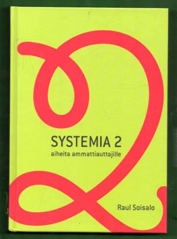 Systemia 2 - Aiheita ammattiauttajalle
