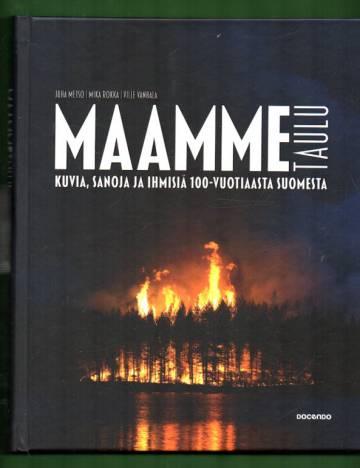 Maammetaulu - Kuvia, sanoja ja ihmisiä 100-vuotiaasta Suomesta
