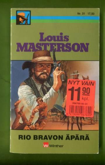 Lous Masterson 31 - Rio Bravon äpärä