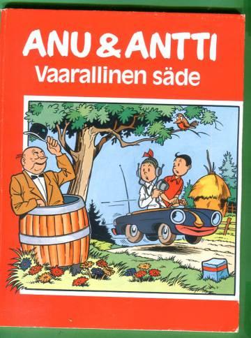 Anu & Antti - Vaarallinen säde