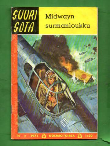 Suuri Sota 14/71 - Midwayn surmanloukku