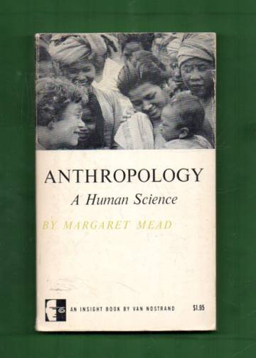 Anthropology - A Human Science: Selected Papers, 1939-1960