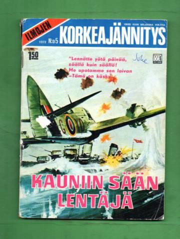 Ilmojen Korkeajännitys 5/72 - Kauniin sään lentäjä