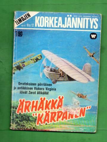 Ilmojen Korkeajännitys 12/73 - Ärhäkkä
