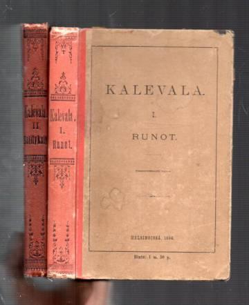 Kalevala I-II - Runot & Selityksiä