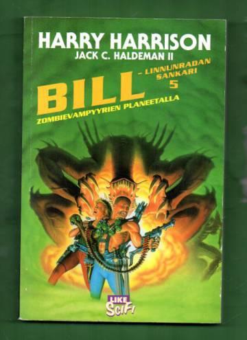 Bill -linnunradan sankari 5: Zombievampyyrien planeetalla