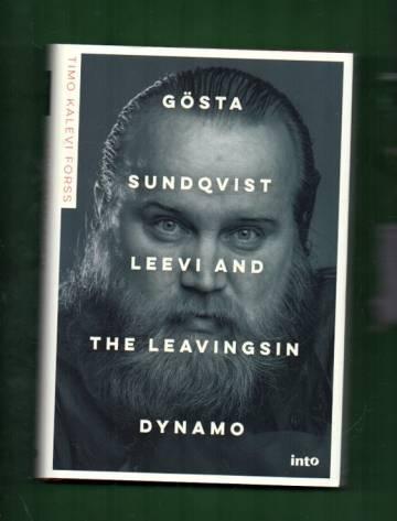 Gösta Sundqvist - Leevi and the Leavingsin dynamo