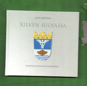 Kilven suojassa - Jyväskylän kaupungin vaakunakirja