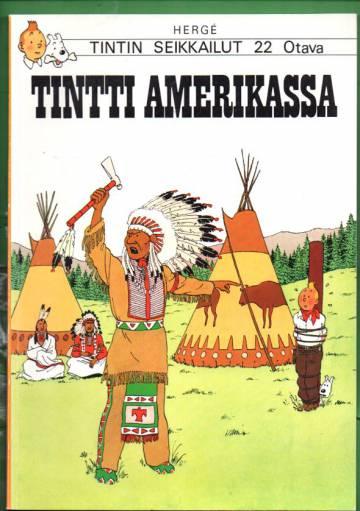 Tintin seikkailut 22 - Tintti Amerikassa (1. painos)