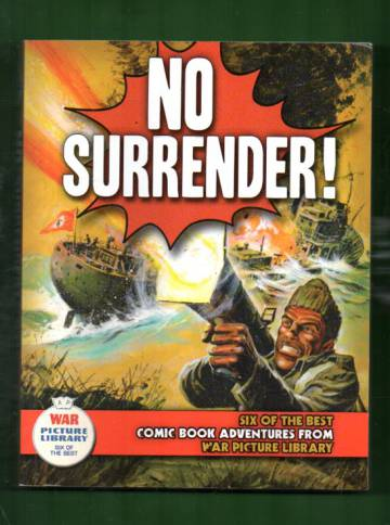 No Surrender!: Six of the Best Comic Book Adventures from War Picture Library