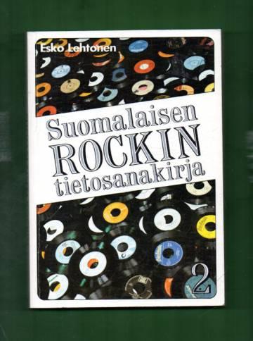 Suomalaisen rockin tietosanakirja 2 - M-Ö