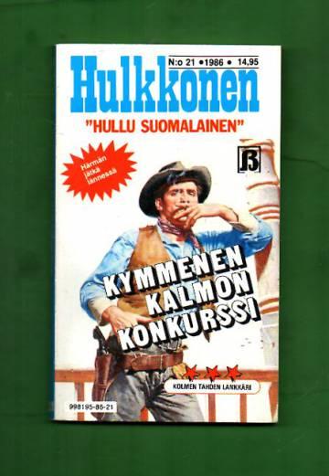 Hulkkonen 21/86 - Kymmenen kalmon konkurssi