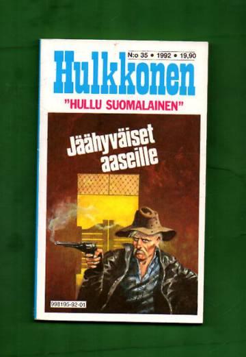 Hulkkonen 35/92 - Jäähyväiset aaseille