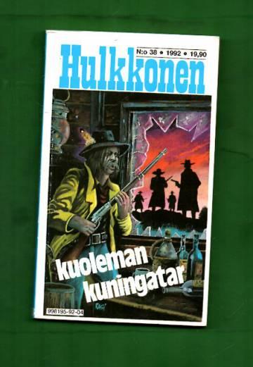 Hulkkonen 38/92 - Kuoleman kuningatar