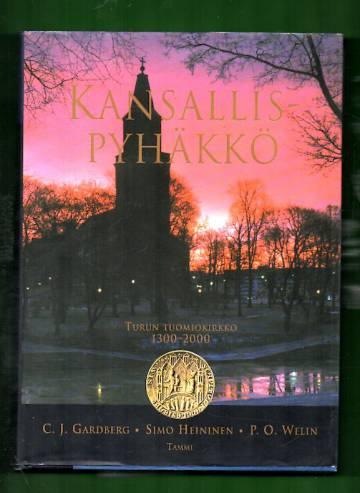Kansallispyhäkkö - Turun tuomiokirkko 1300-2000