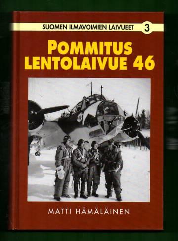 Suomen ilmavoimien laivueet 3 - Pommituslentolaivue 46