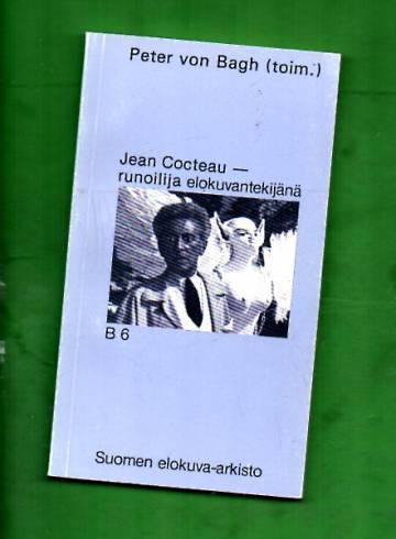 Jean Cocteau - Runoilija elokuvantekijänä