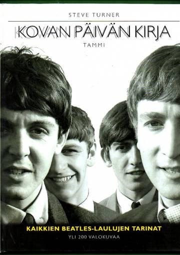 Kovan päivän kirja - Kaikkien Beatles-laulujen tarinat