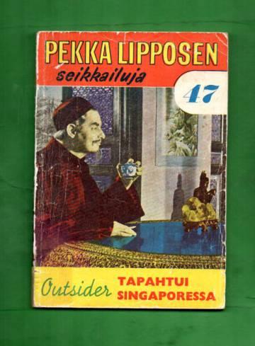 Pekka Lipposen seikkailuja 47 - Tapahtui Singaporessa