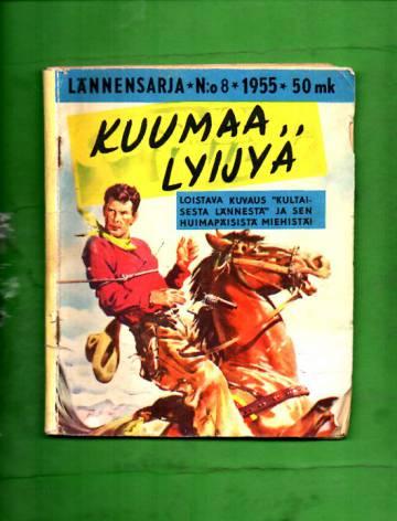 Lännensarja 8/55 - Kuumaa lyijyä