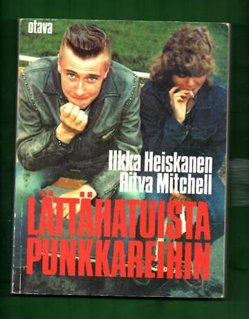Lättähatuista punkkareihin - Suomalaisen valta- ja nuoriskulttuurin kohtaamisen kolme vuosikymmentä