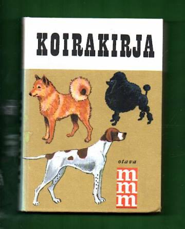 Mitä - Missä - Milloin: Koirakirja
