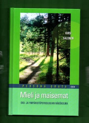 Mieli ja maisemat - Eko- ja ympäristöpsykologian näkökulma