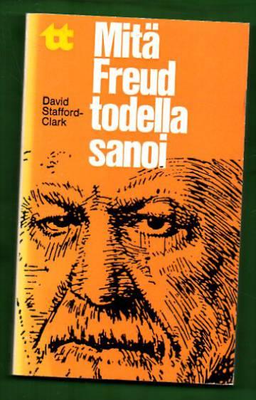 Mitä Freud todella sanoi