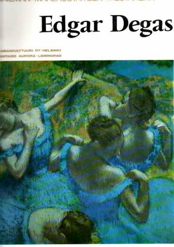 Maailman maalaustaiteen mestareita - Edgar Degas