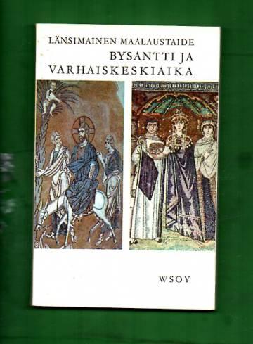 Länsimainen maalaustaide - Bysantti ja varhaiskeskiaika