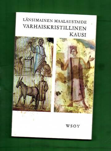 Länsimainen maalaustaide - Varhaiskristillinen kausi