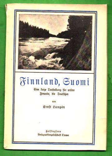 Finnland, Suomi - Eine kurze Darftellung für unsere Freunde, die Deutchen
