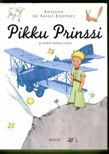 Pikku Prinssi ja miten tarina syntyi