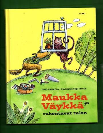 Maukka Ja Väykkä