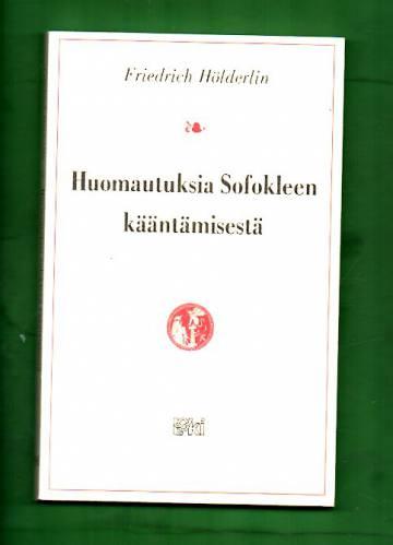 Huomautuksia Sofokleen kääntämisestä