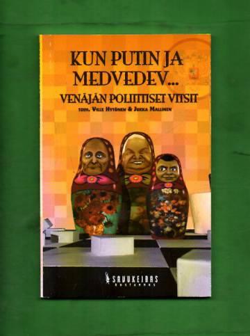 Kun Putin ja Medvedev... - Venäjän poliittiset vitsit