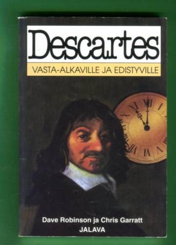 Descartes vasta-alkaville ja edistyville