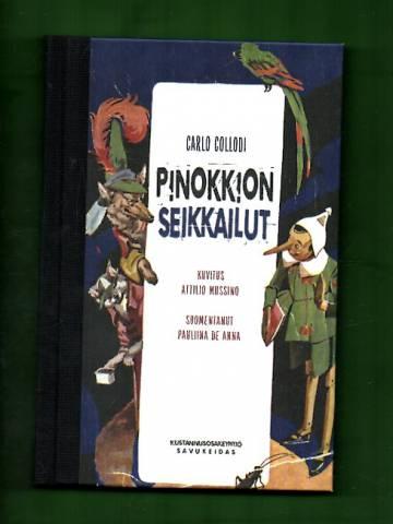 Pinokkion seikkailut - Erään puunuken tarina