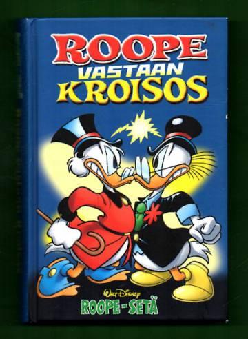 Roope vastaan Kroisos