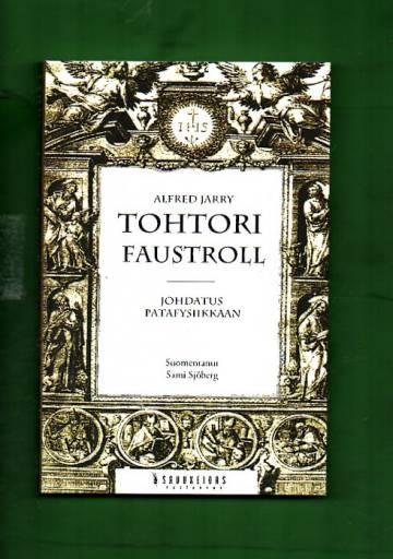 Tohtori Faustroll - Johdatus patafysiikkaan